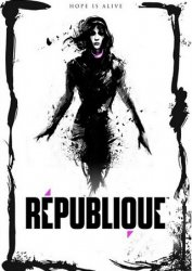 Republique Remastered. Episode 1-5