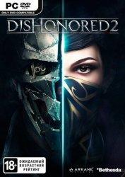 Скачать Dishonored 2 на компьютер