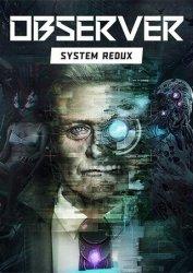 Скачать Observer: System Redux на компьютер